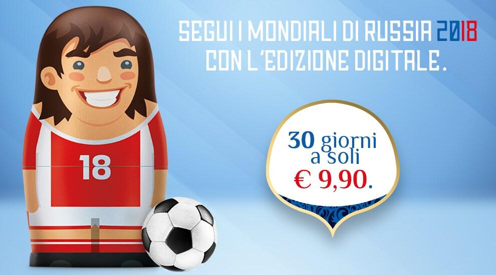 Promozione Edizione Digitale Mondiali 2018 - Corriere dello Sport - Stadio